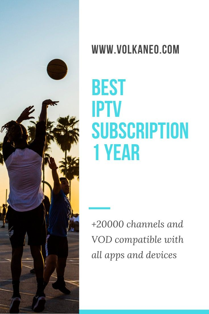 Best iptv subscription 1 year in 2021 streaming tv ip