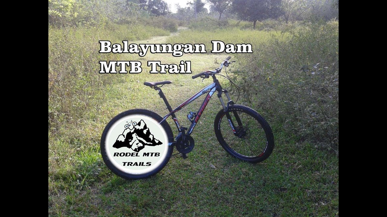 Mountain Biking Balayungan Irrigation Dam Trail Mountain Biking