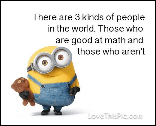 3 Kinds Of People Funny Minion Quote Funny Quotes Quote Jokes Lol Funny  Quote Funny Quotes