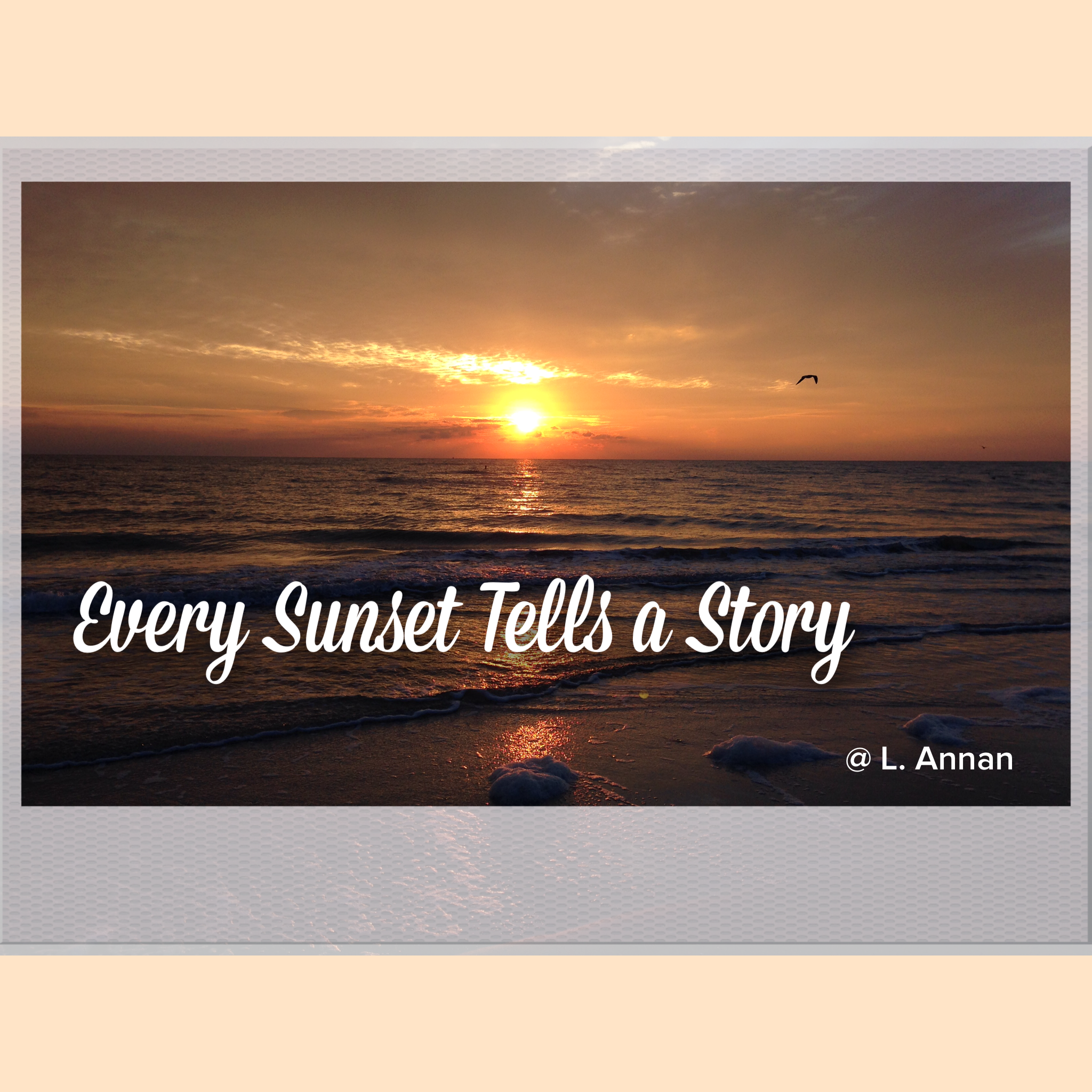 Every Sunset Tells A Story Inspiring Quotes Inspirational Quotes