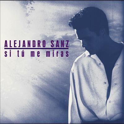 Alejandro Sanz Tu Letra Podre Acariciar Desde Cuando Alejandro