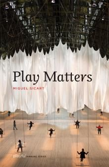 Play Matters The Mit Press Play Matters Play Matter