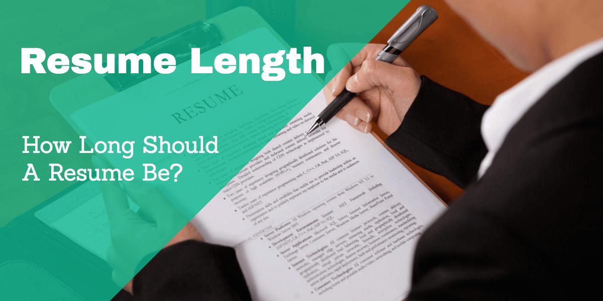 Resume Length How Long Should A Resume Be? (met