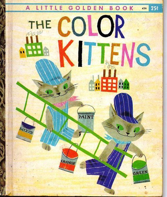 Little Golden Book The Color Kittens Little Golden Books Vintage Book Covers Childrens Books