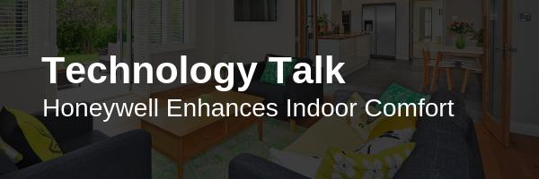 Honeywell Enhances Indoor Comfort Air filter, Indoor