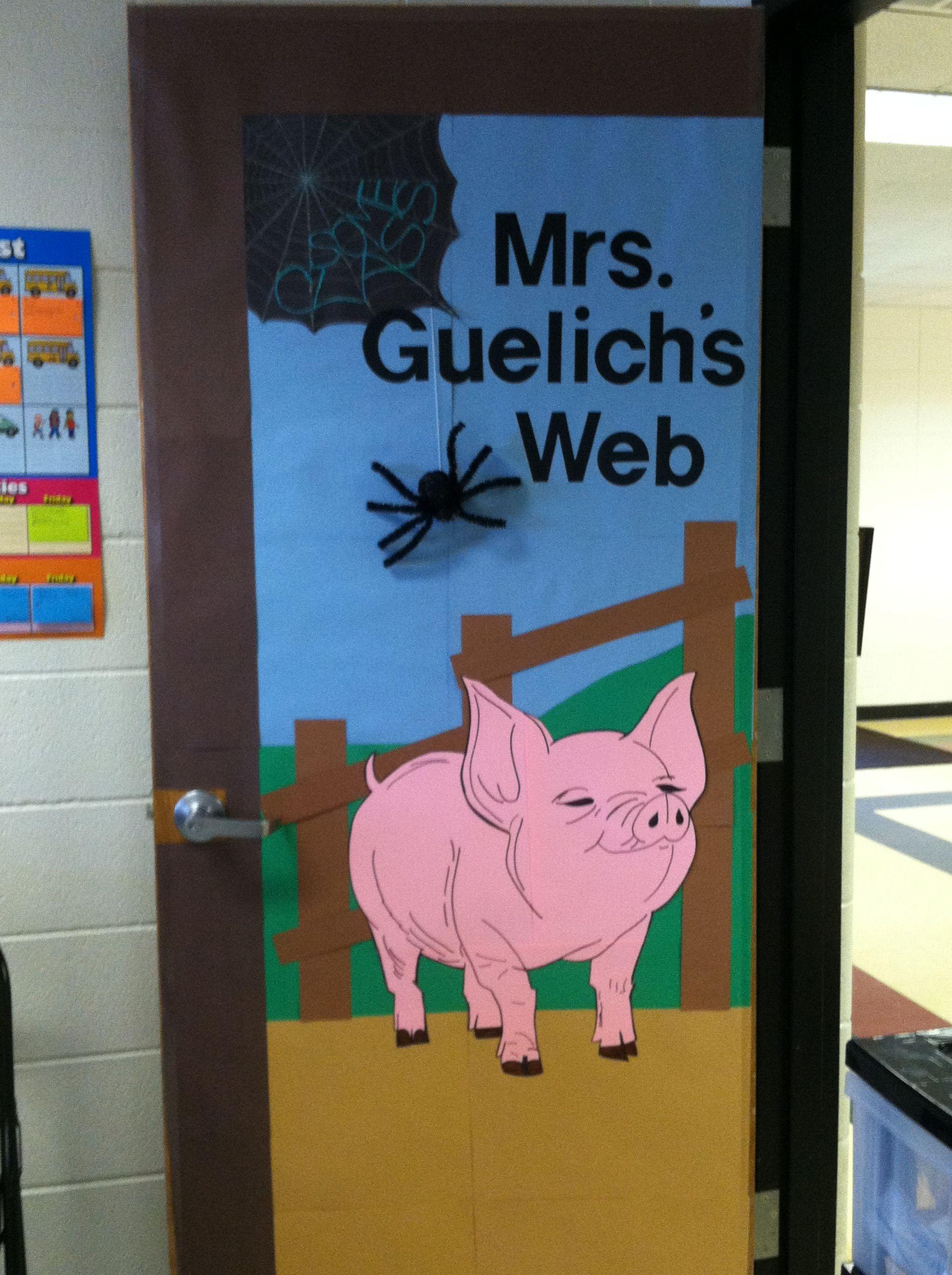 Teacher Classroom Decor Websites ~ Charlotte s web classroom door my creations pinterest