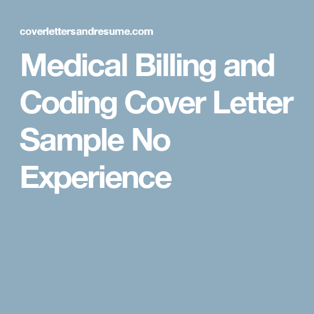 Medical Billing And Coding Cover Letter Sample No Experience Schools
