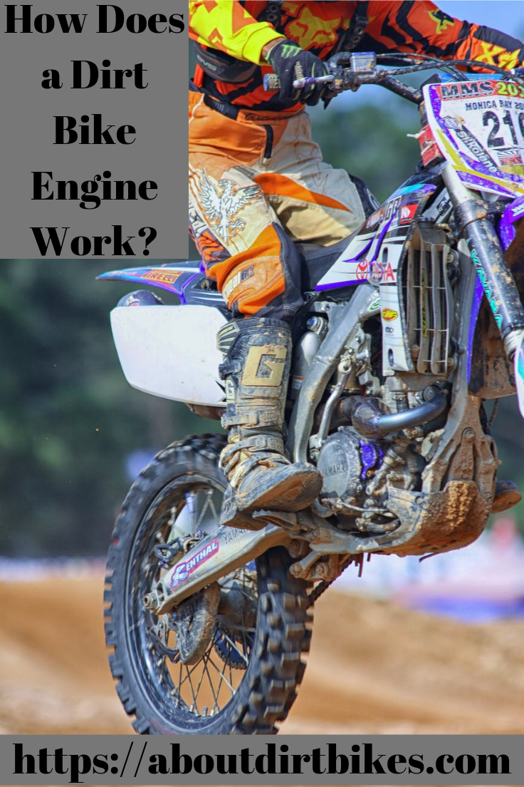 Do You Want To Know How A Dirt Bike Engines Works The Mechanic Of
