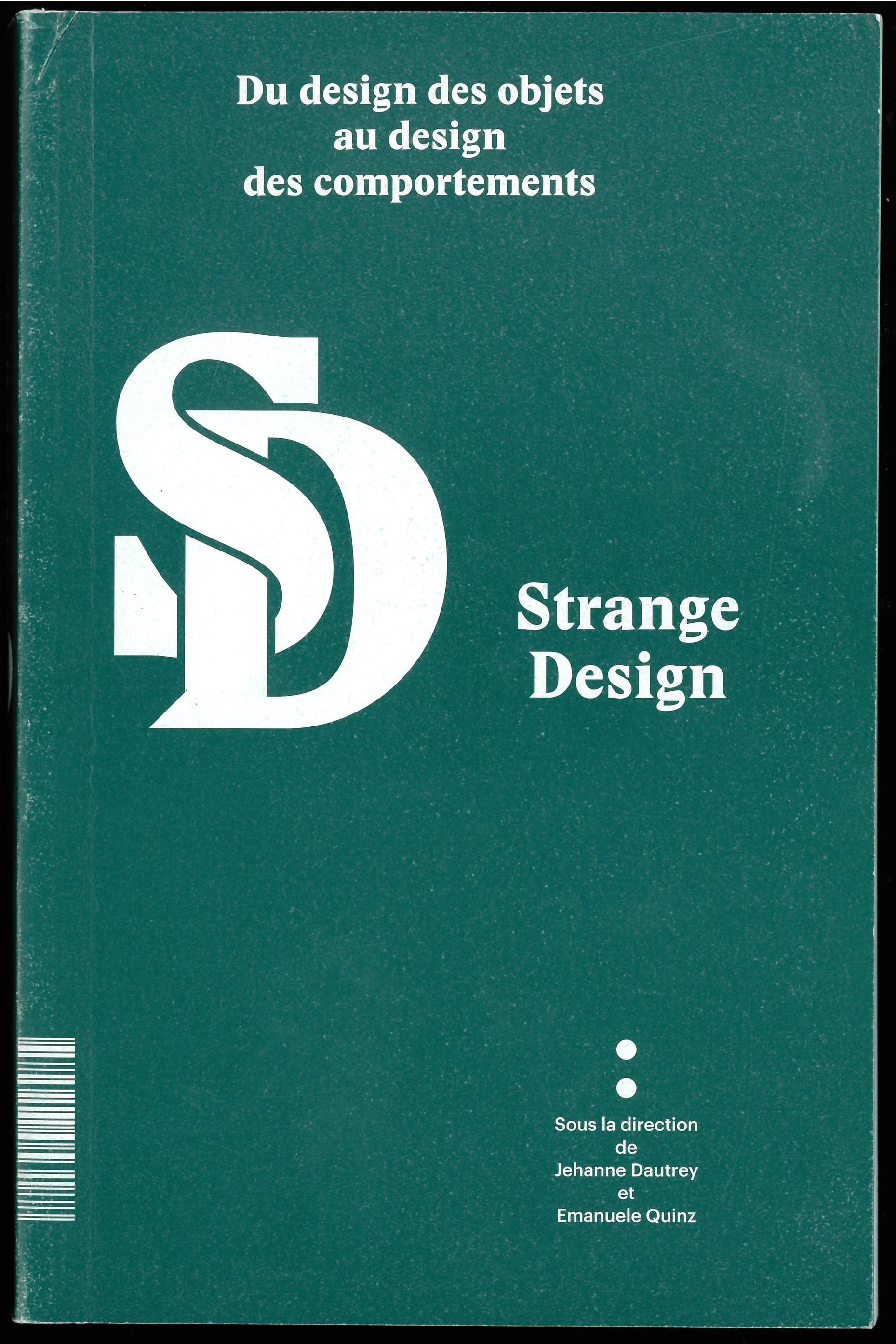 strange design, du design des objets au design des comportements