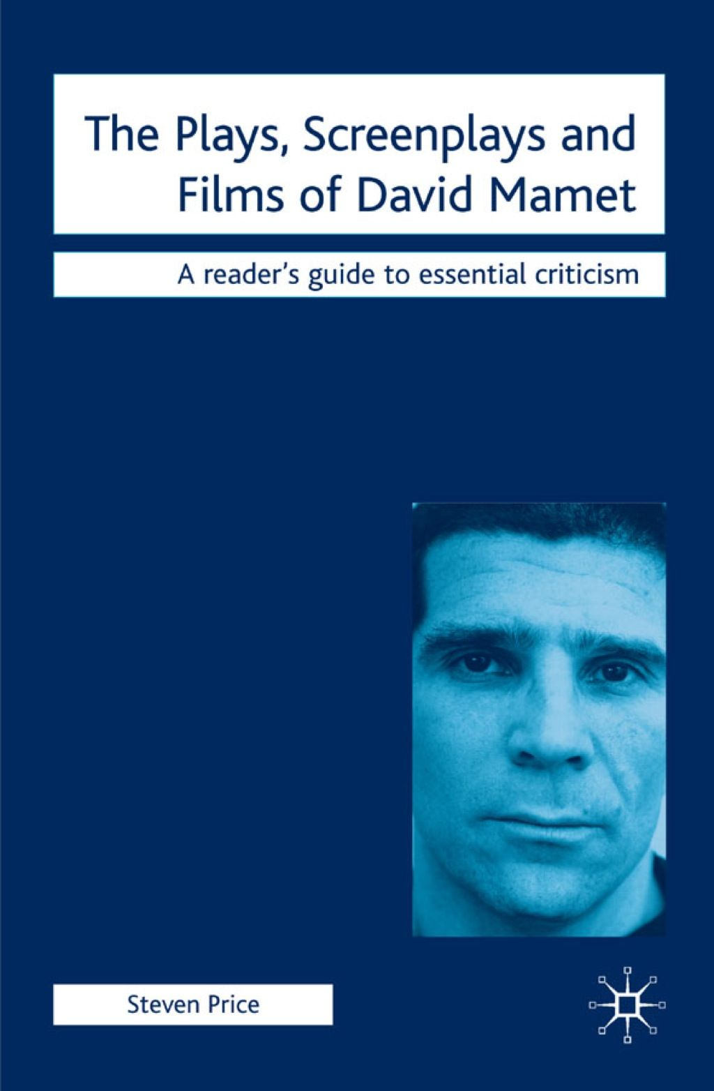 The Plays Screenplays And Films Of David Mamet Ebook Rental Screenplay Ebook Film
