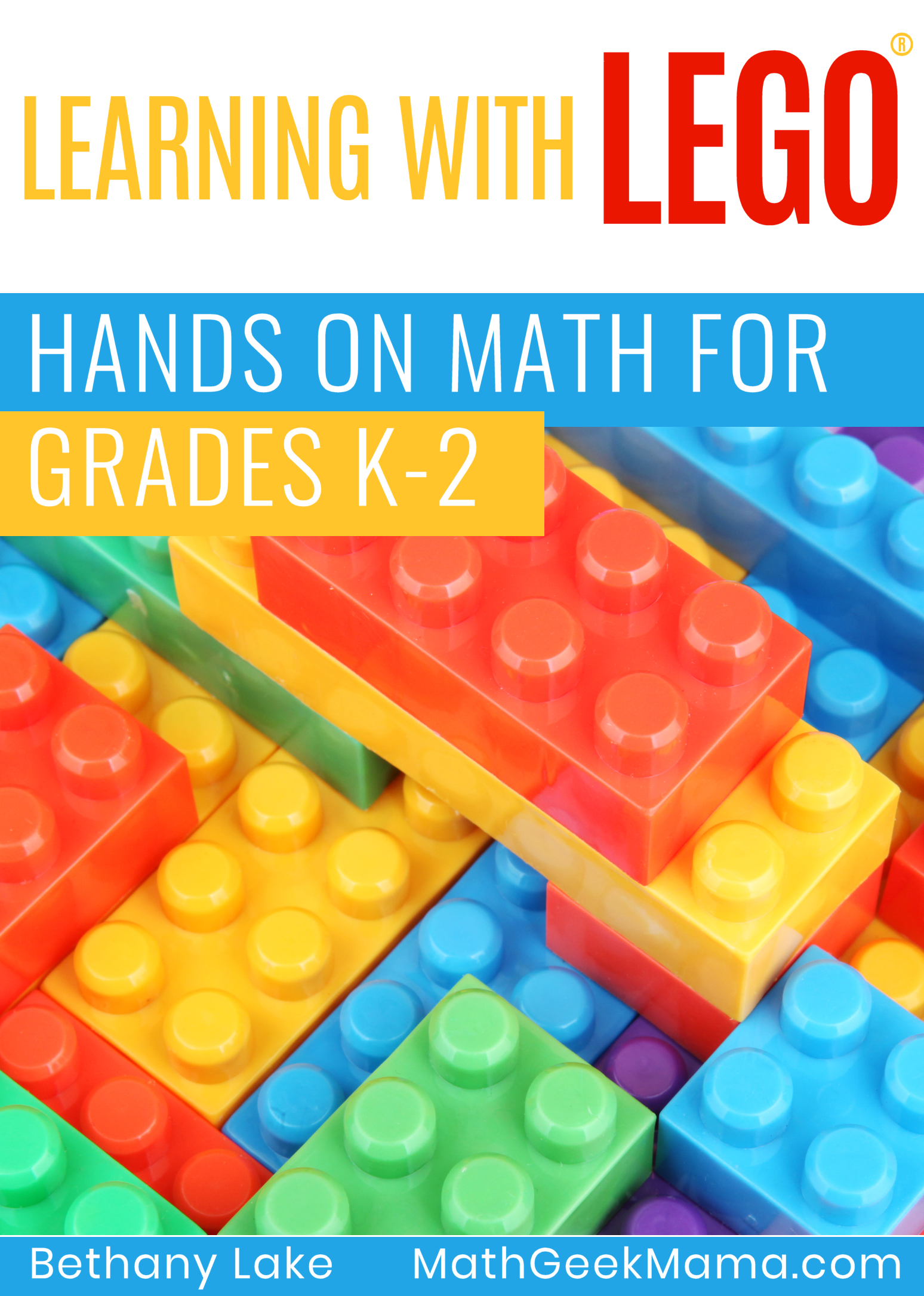 Learning With Lego Hands On Math For K 2 In