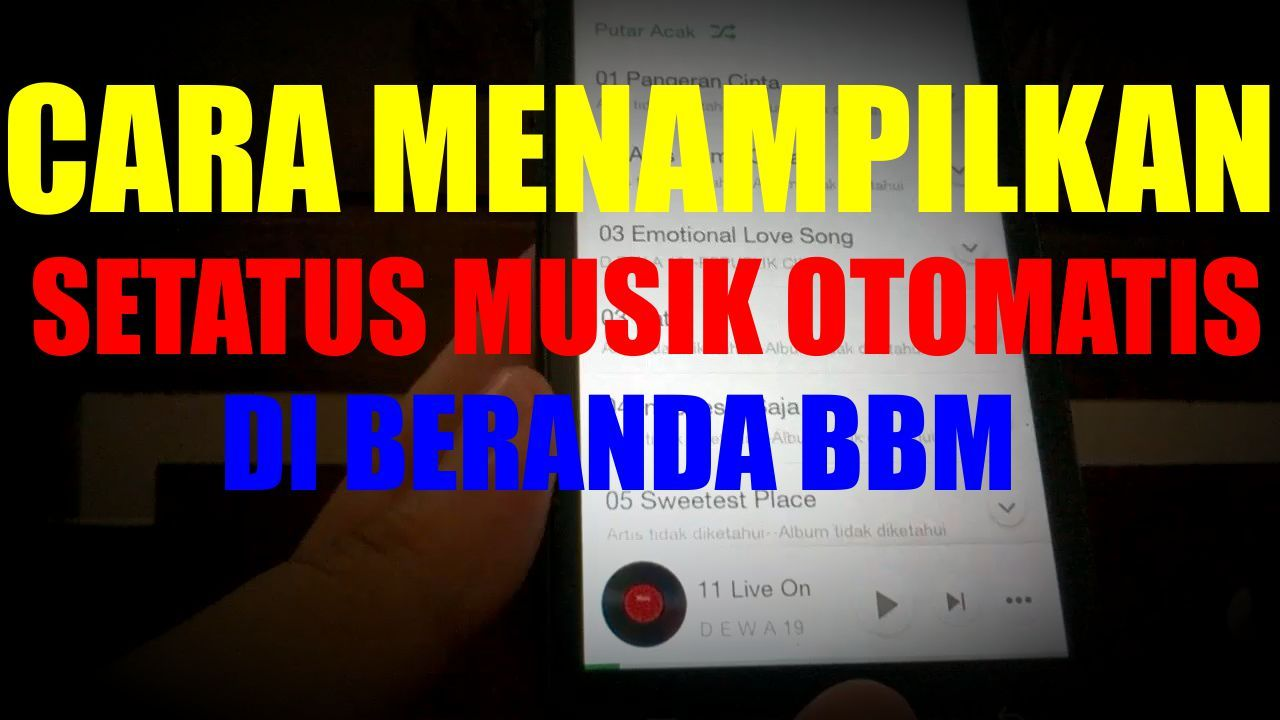 Cara Menampilkan Status Mendengarkan Musik Di Bbm Blackberry