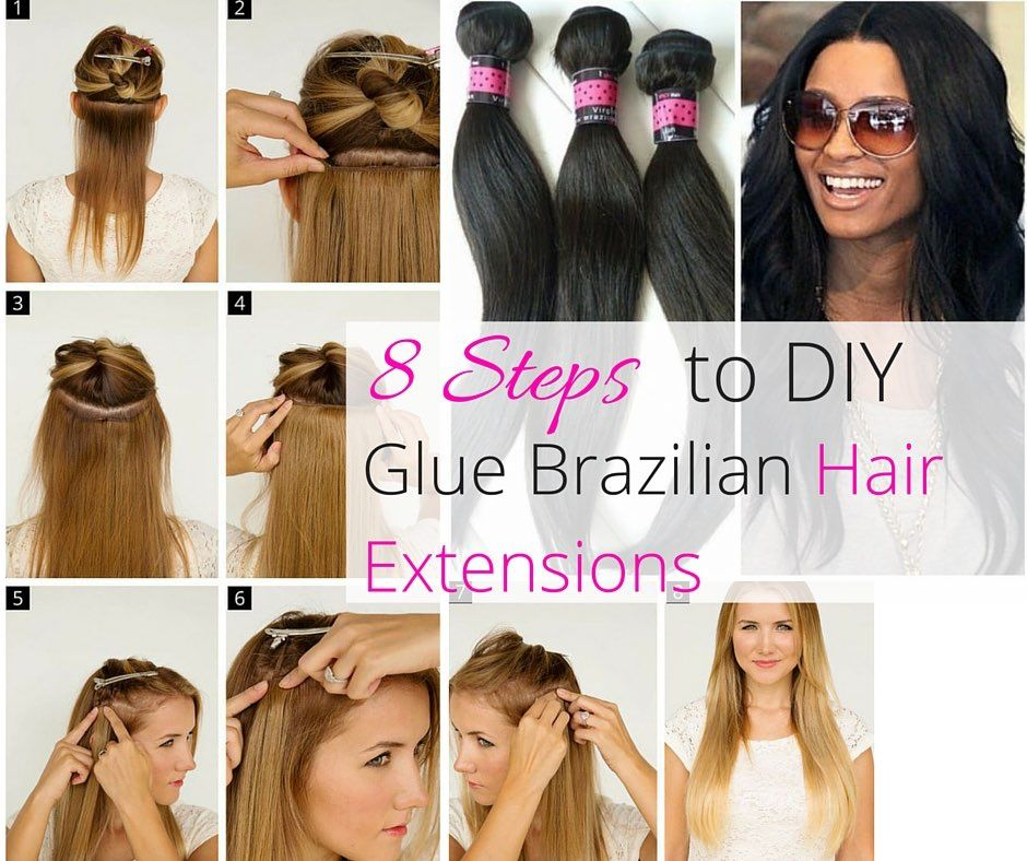 8 Easy Steps To Diy Glue Your Hair Extensions Landon Pinterest