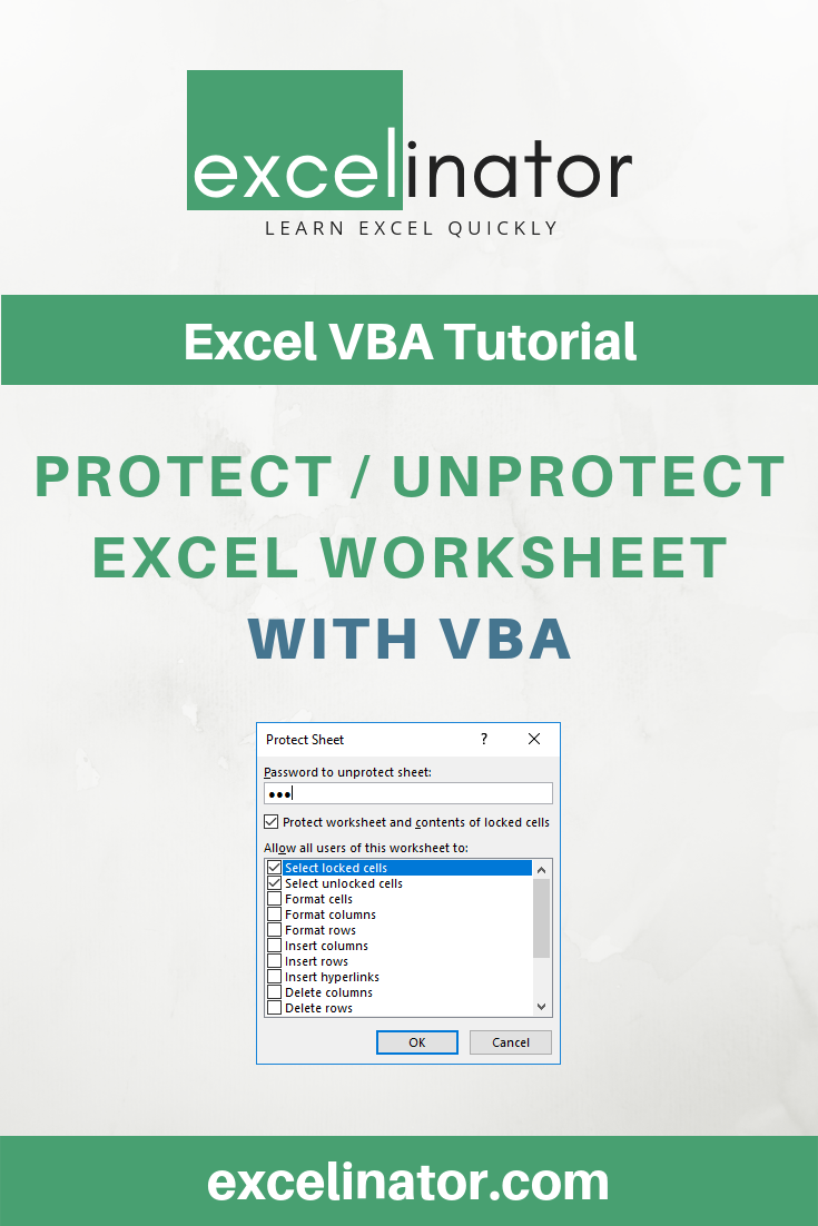 Protect and Unprotect Excel Worksheet with or without