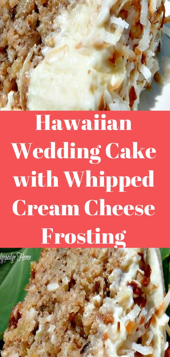 Hawaiian Wedding Cake with Whipped Cream Cheese Frosting #creamcheesefrosting