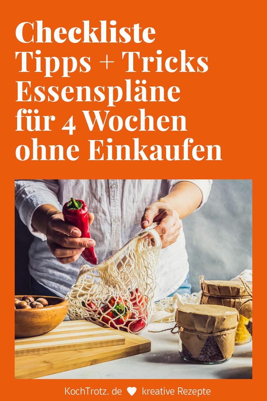 Anleitung Und Checklisten Lebensmittel Bevorraten Leicht Gemacht Was Und Welche Mengen Kochtrotz Kreative Rezepte In 2020 Tipps Essen Vorbereiten Lebensmittel