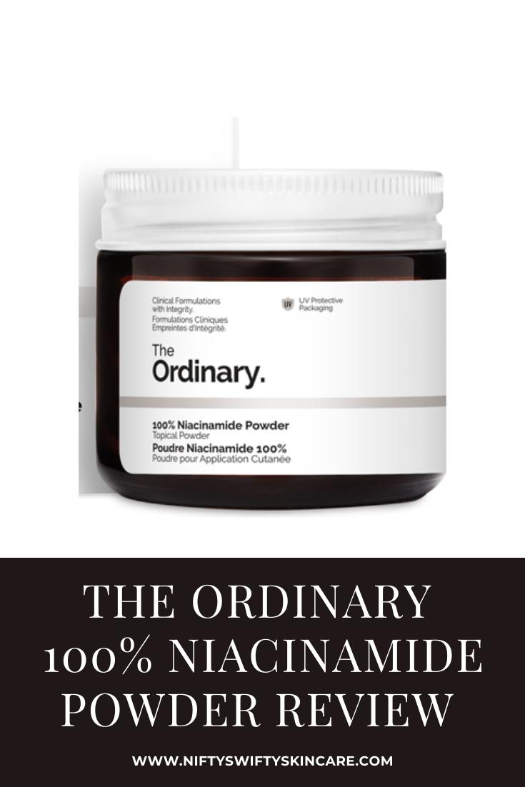 The Ordinary Skincare Niacinamide Powder Review In 2020 The Ordinary Skincare The Ordinary Skincare Guide Skin Care