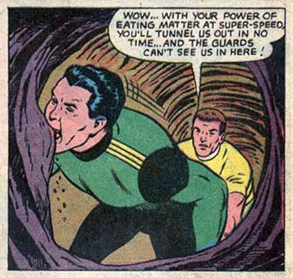 Worst Superhero #14. Matter-Eater Lad  The 1960s in DC Comics were full of wacky, whimsical heroes, from Superman's super-pets to the Bat-Mite, a Batman-impersonating imp from the fifth dimension. But for the combination of unimaginative nickname and odd ability, it's hard to top Matter-Eater Lad, who can chew his way through any substance. He hails from the planet Bismoll (as in Pepto-Bismol).