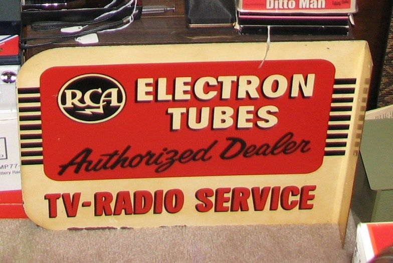 A Nice Old Sign For Rca Tubes From A Long Closed Tv Radio Repair Shop In Baltimore Tv On The Radio Old Time Radio Old Radios