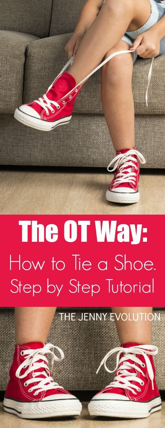 How to Tie a Shoe the OT Way - Step by Step Tutorial | The Jenny Evolution- repinned by @PediaStaff – Please Visit ht.ly/63sNt for all our pediatric therapy pins