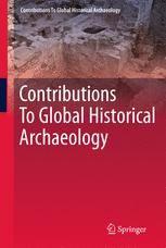 Contribuciones a Global Arqueología Histórica Arqueología histórica ya no es un campo estadounidense estrechamente provincial. Arqueólogos históricos están llevando a cabo investigaciones en todo el mundo, en América Latina, Asia, el Pacífico, África y Europa. Sin duda, la arqueología histórica será uno de los campos arqueológicos de más rápida expansión en los próximos años.
