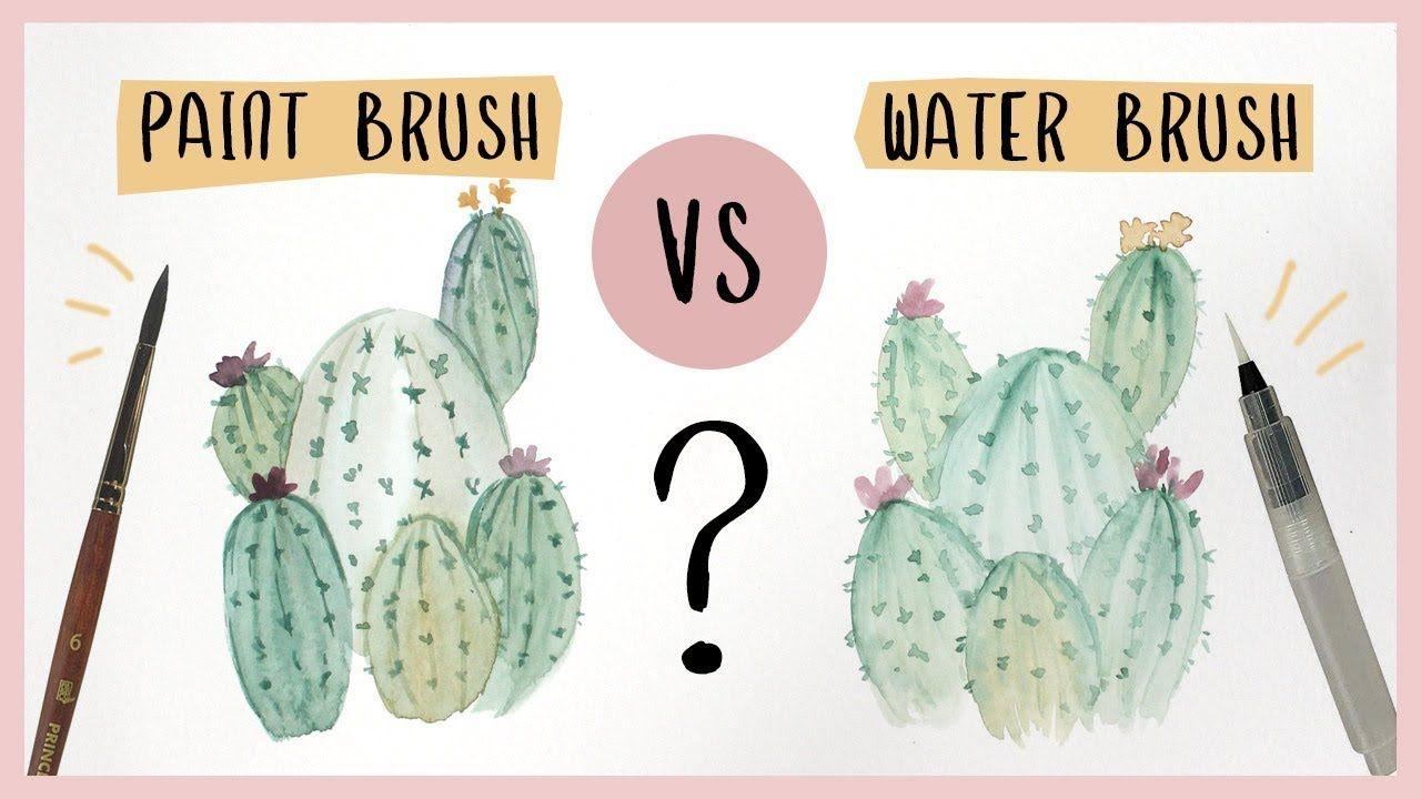Watercolor Cactus Tutorial Paint Brush Vs Water Brush