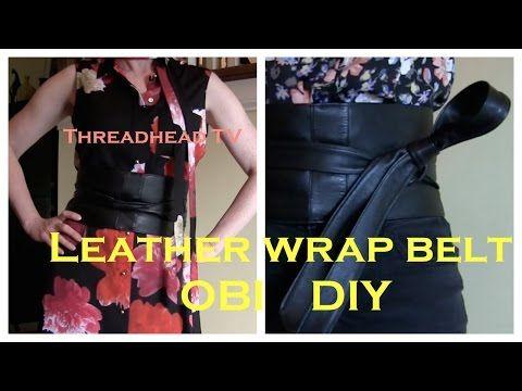 Sew a Leather Wrap OBI Belt DIY - YouTube | sewing | Pinterest