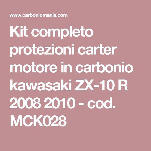 Kit completo protezioni carter motore in carbonio kawasaki ZX-10 R 2008 2010 - cod. MCK028