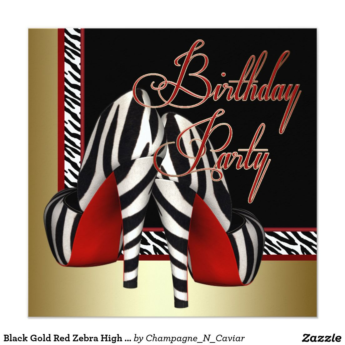 Black Gold Red Zebra High Heels Birthday Party Card   Party ...