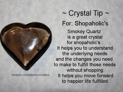 Smokey Quartz for Shopaholics