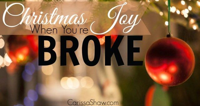Christmas Joy When You Are Broke | Christmas on a budget, Christmas holidays, How to memorize things