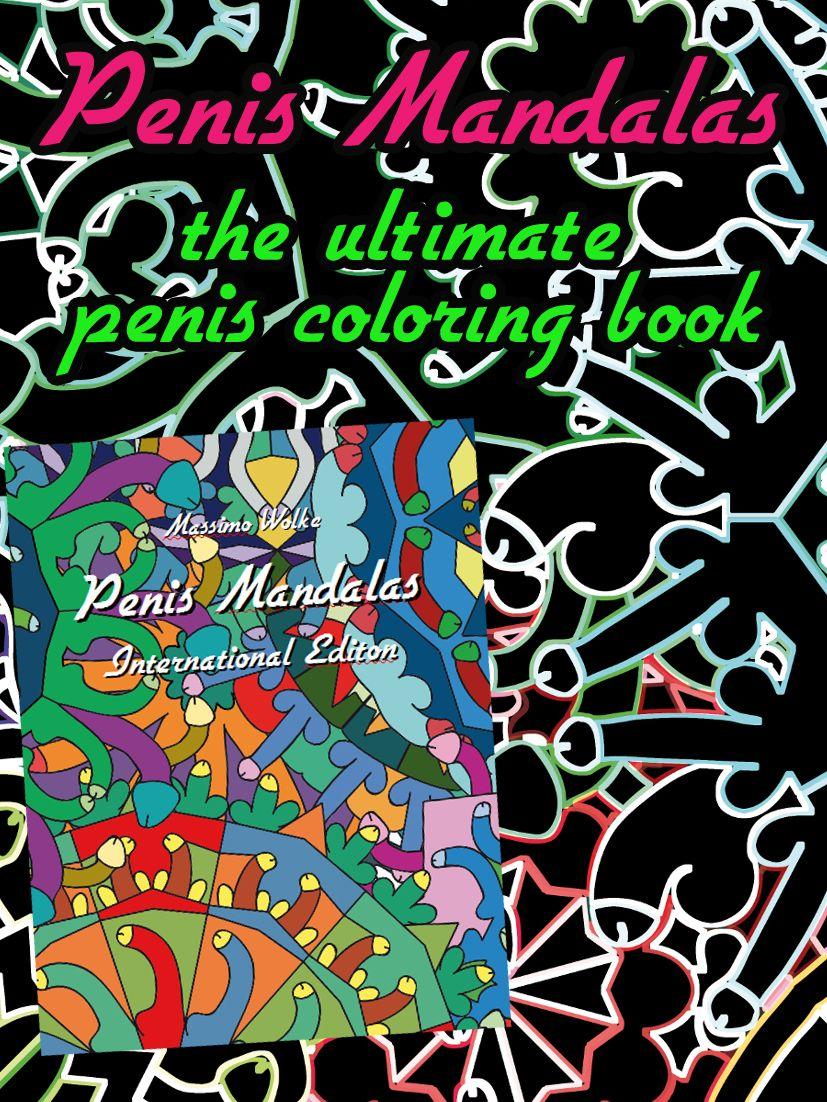 penis mandalas the ultimate penis coloring book httpamzncom - Penis Coloring Book