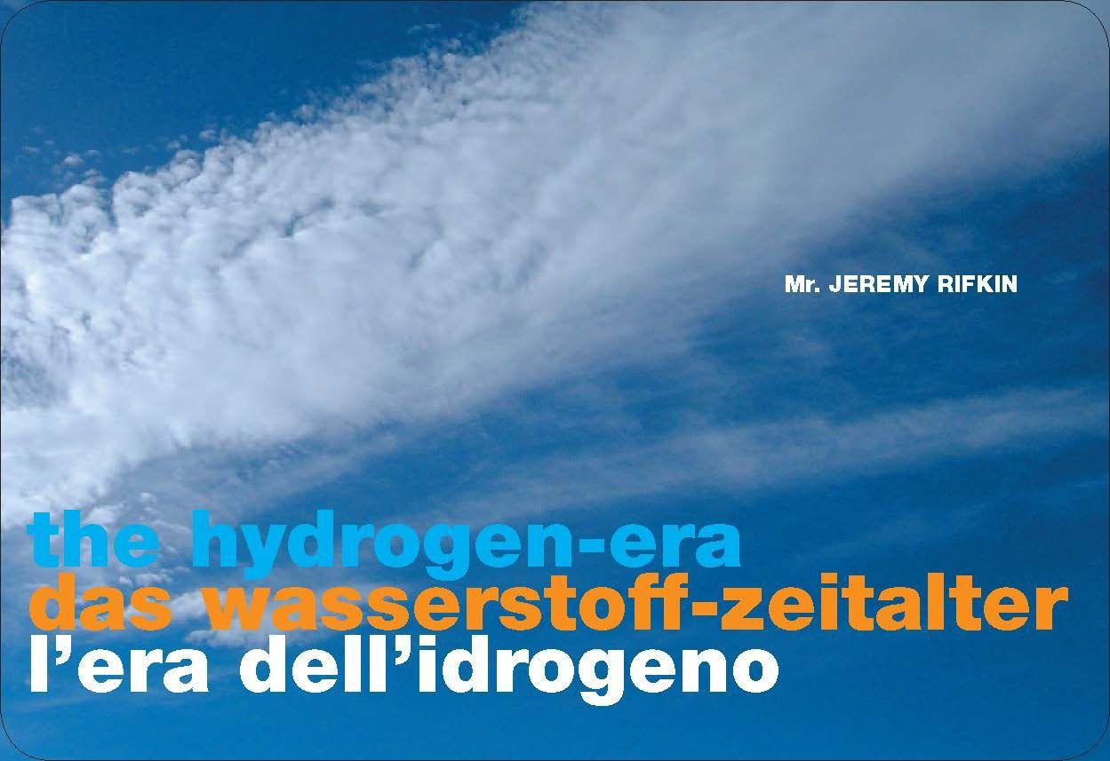 Jeremy Rifkin The Hydrogen-era  EURAC 9th June 2005