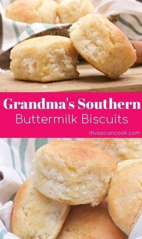 Grandma S Buttermilk Biscuits Recipe In 2020 Biscuit Recipe Homemade Biscuits Southern Buttermilk Biscuits