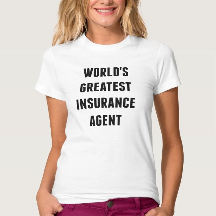 Worlds Greatest Insurance Agent T Shirt, Hoodie Sweatshirt