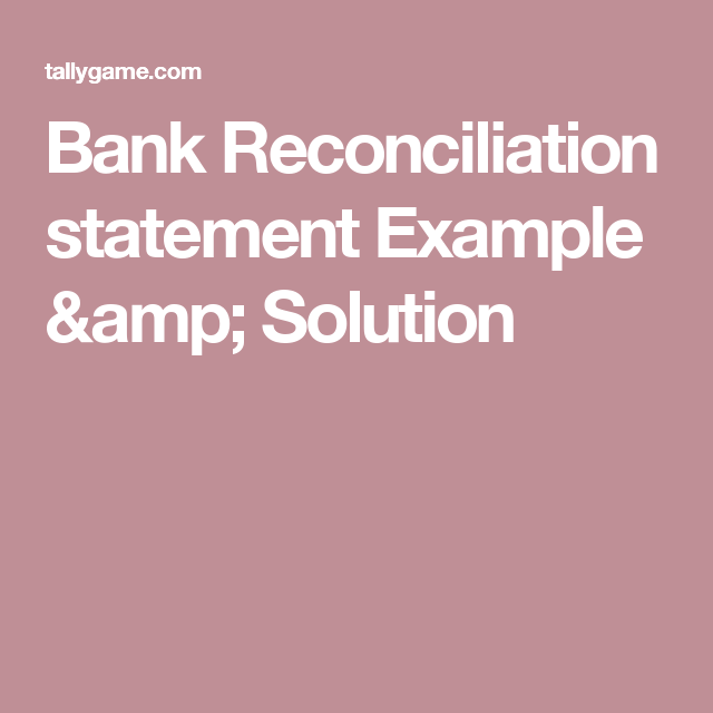 Bank Reconciliation Statement Example  Solution  Accounting