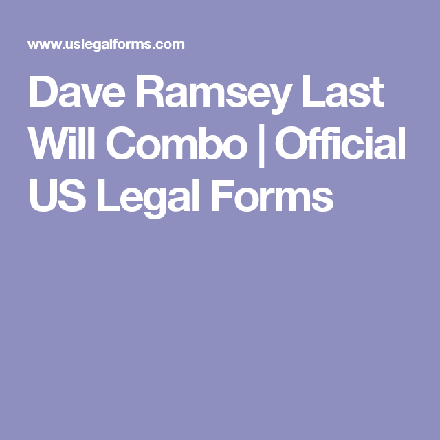 Dave Ramsey Last Will Combo Official Us Legal Forms Legal Wills
