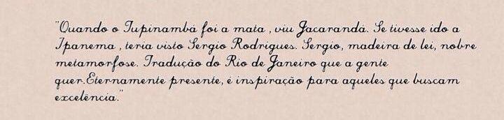 Homenagem a Sérgio Rodrigues