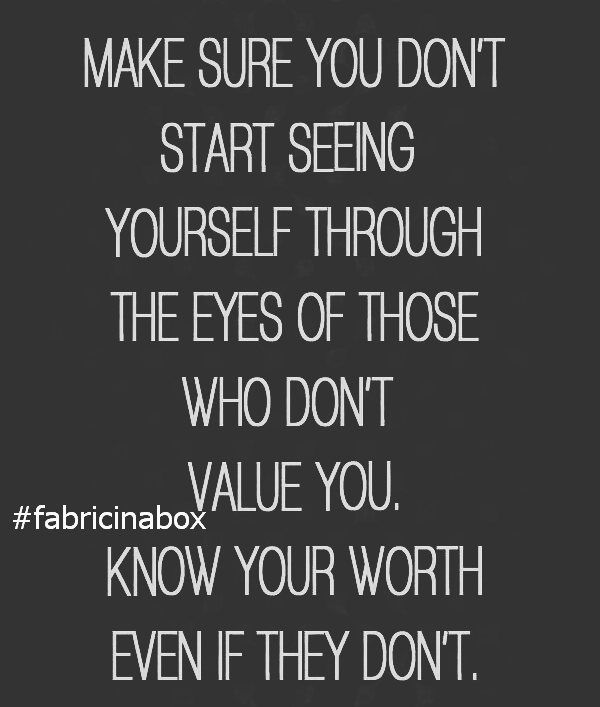 Your Value Is Priceless Love Value Inspiration Motivation Life
