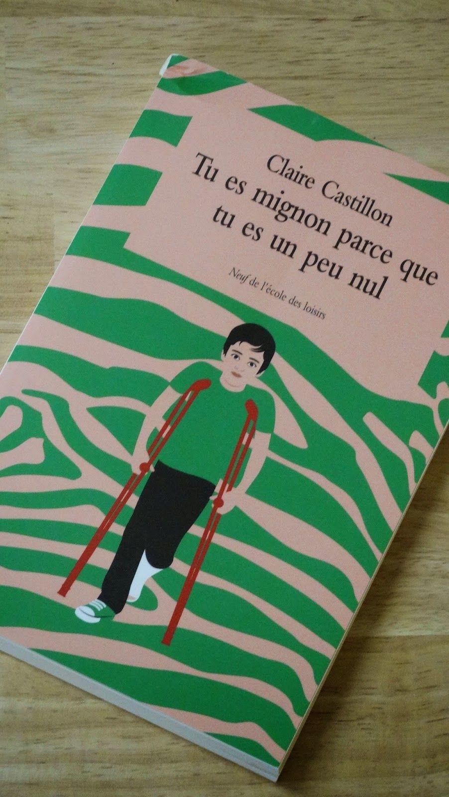 Butiner de livres en livres: Tu es mignon parce que tu es un peu nul