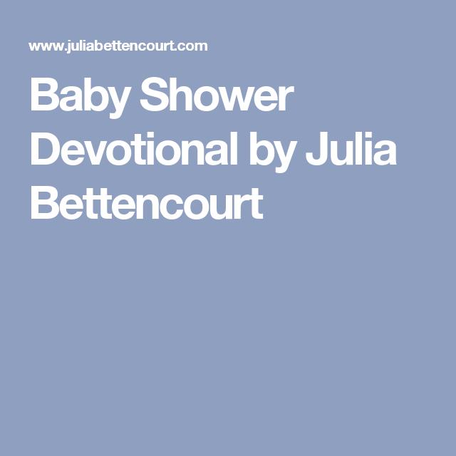 Baby Shower Devotional By Julia Bettencourt Baby Shower Devotions Bridal Shower