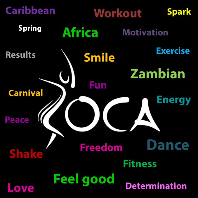Just some of the words that describe ZOCA Dance! If you haven't tried a class already, why not try? Visit www.zocadance.com to see our class schedule and more about ZOCA! #zocadancezambia