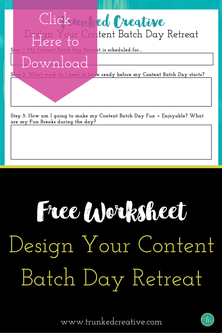 Download This Free Worksheet To Design Your Content Batch Retreat
