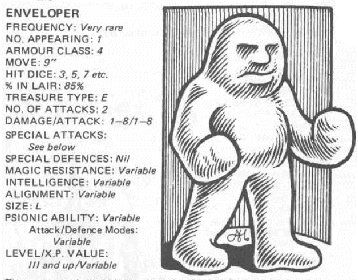 """In addition to the adherer and the nilbog, the Fiend Folio also gave us the  Enveloper. A """"mass of malleable fle… 