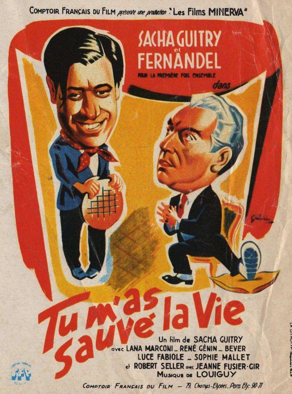 Tu M As Sauve La Vie Guitry Cinema Guitry Film Francais