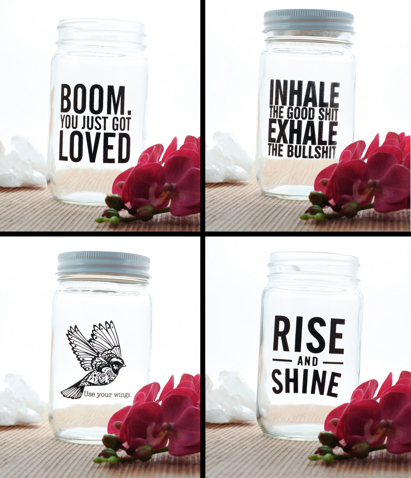 Set of 4 Mason Jars - Boom You Just Got Loved   Inhale The Good Shit, Exhale The Bullshit   Rise And Shine   Use Your Wings from MyBohemiaJewelry