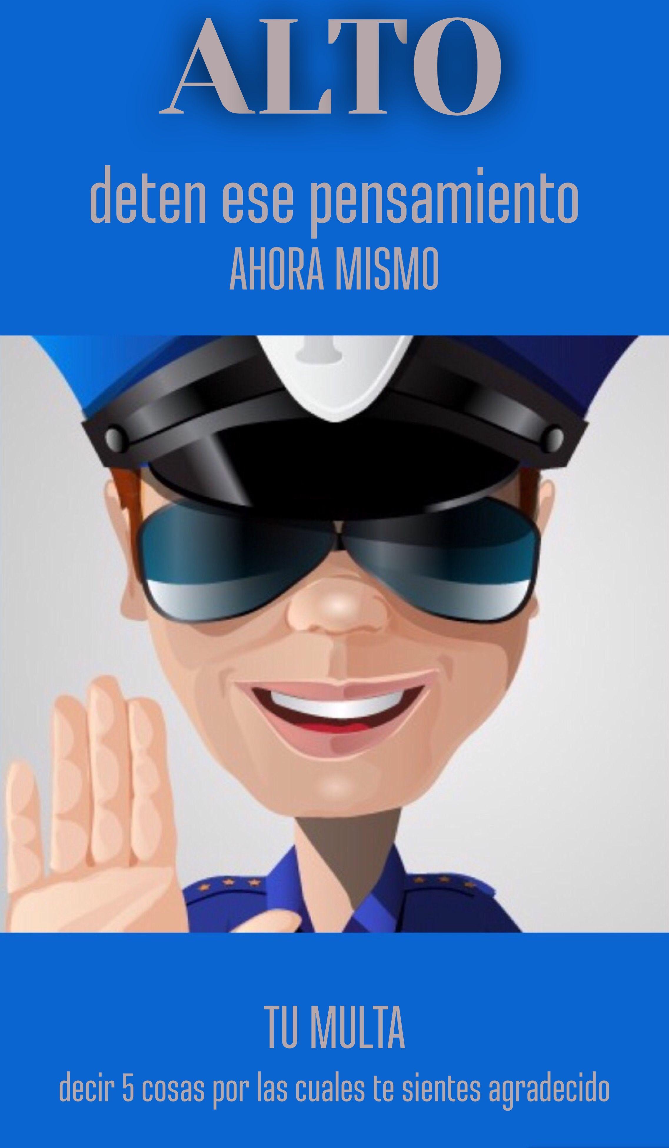 Alto Deten Esos Pensamientos Mujer Policia Frases Pinterest