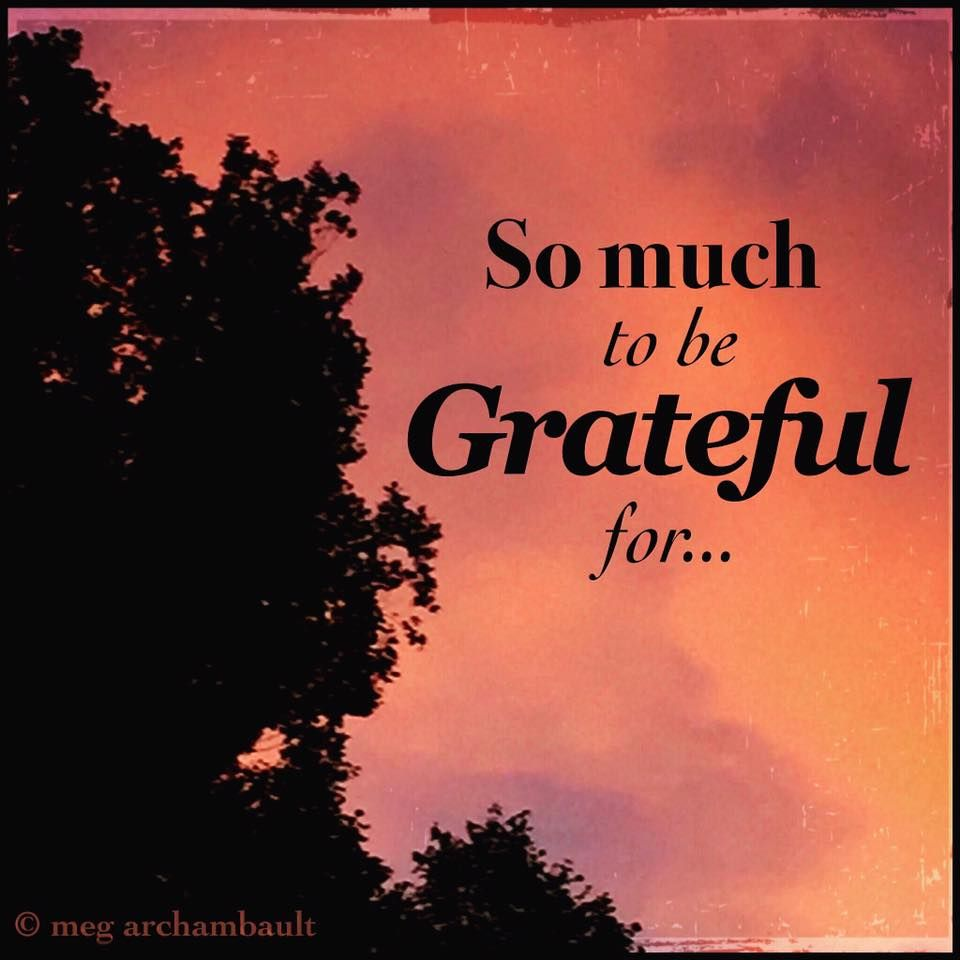 YES, there really IS so much to be grateful for..... ƪ(ˆ ˆ