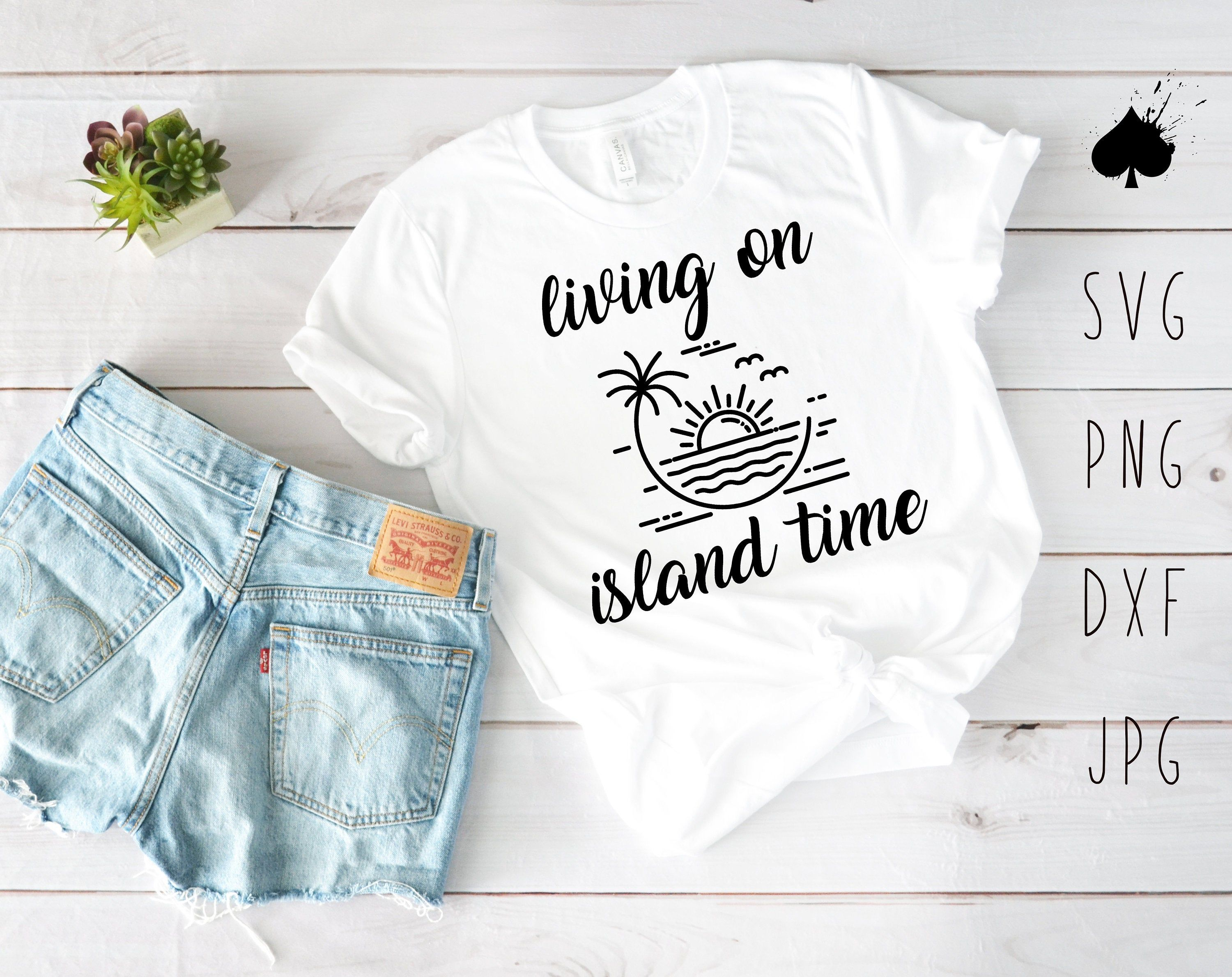 Living On Island Time Svg Png Dxf Jpg Living On Island Etsy In 2020 Island Time Svg Silhouette Designer Edition
