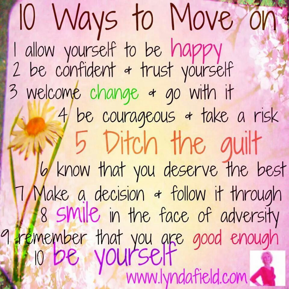 Quotes About Life Lessons And Moving On 10 Ways To Move On  Life Lessons  Pinterest  Life Lessons